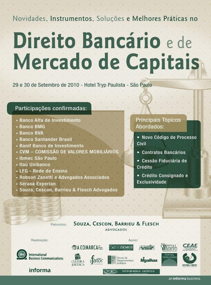 Novidades, Instrumentos, Soluções e Melhores Práticas no   Direito Bancário e de Mercado de Capitais 29 e 30 de Setembro d...