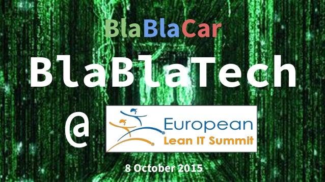 BlaBlaCar BlaBlaTech @ 8 October 2015