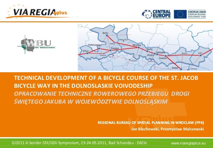 Space for your logo, a      photograph etc. TECHNICAL DEVELOPMENT OF A BICYCLE COURSE OF THE ST. JACOB BICYCLE WAY IN THE ...