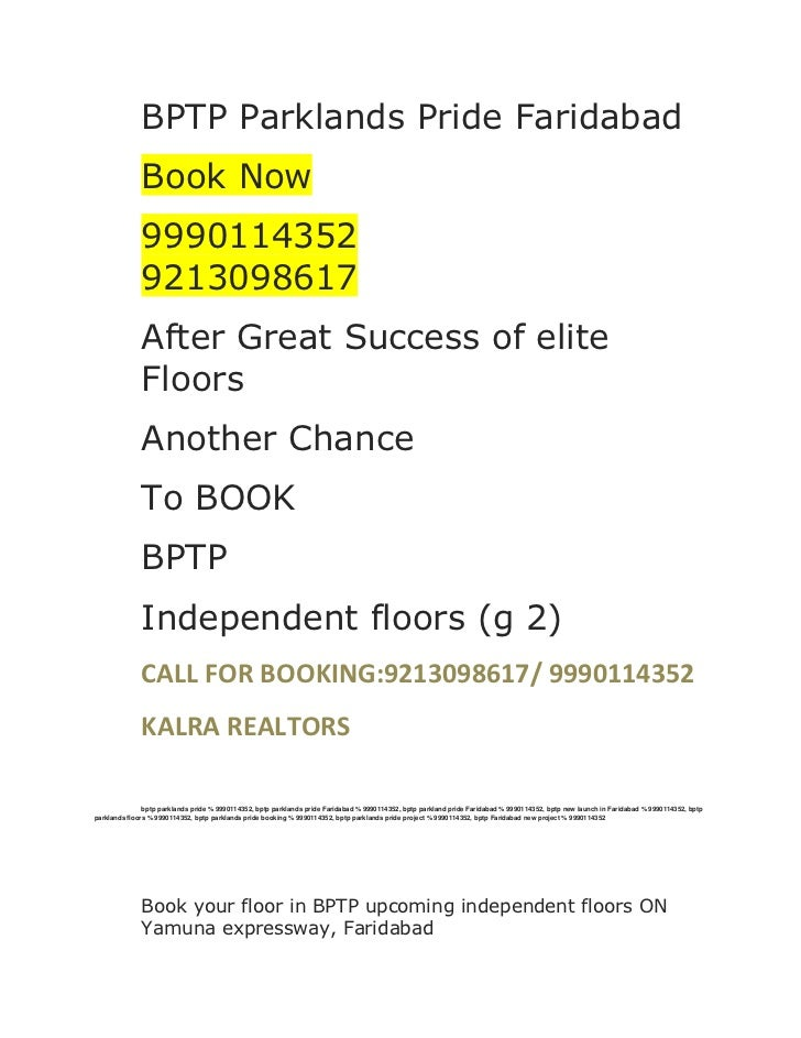 BPTP Parklands Pride Faridabad<br />Book Now<br />99901143529213098617<br />After Great Success of elite Floors<br />Anoth...