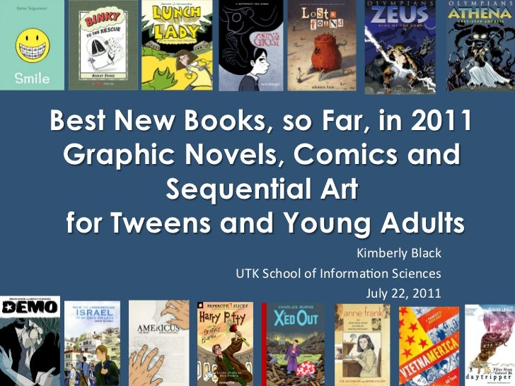 Best New Books, so Far, in 2011 Graphic Novels, Comics and        Sequential Art for Tweens and Young Adults              ...