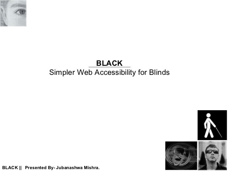 BLACK Simpler Web Accessibility for Blinds
