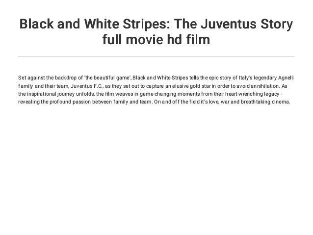Black and White Stripes: The Juventus Story full movie hd film Slide 3