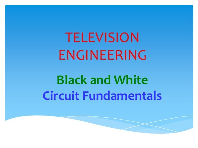 Black and white TV fundamentals on tv board diagram, tv circuit section, tv component diagram, lg tv diagram, block diagram, china tv diagram, sanyo tv schematic diagram, tv water diagram, tv electrical diagram, tv circuit wire design, television diagram, tv construction diagram, tv circuit boards, tv filter diagram, tv circuit parts, tv sound diagram, tv cable diagram, rca tv schematic diagram, tv capacitor diagram, stage layout diagram,