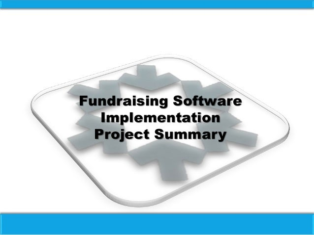 Fundraising Software Implementation Project Summary