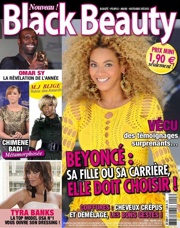 Black Beauty           Nouveau !                                                   Beauté • PeoPle • Mode • Histoires Vécu...