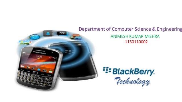 Department of Computer Science & Engineering ANIMESH KUMAR MISHRA 1150110002