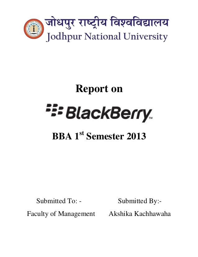 Report on  BBA 1st Semester 2013  Submitted To: - Submitted By:-  Faculty of Management Akshika Kachhawaha