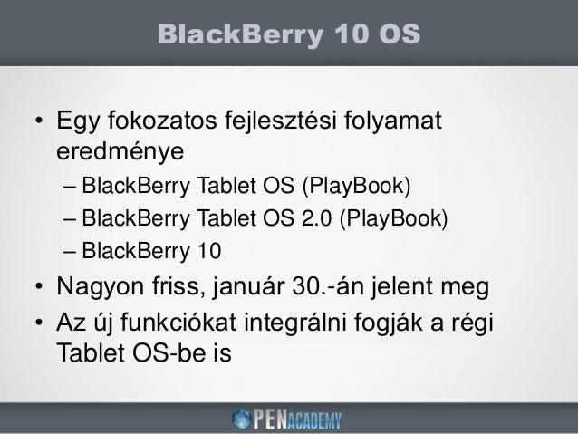 BlackBerry10 alapú natív alkalmazásfejlesztés Slide 2