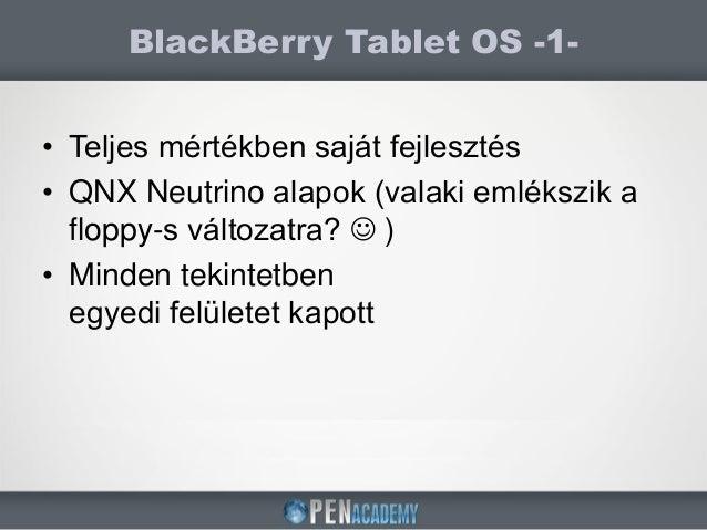 BlackBerry10 alapú natív alkalmazásfejlesztés Slide 3