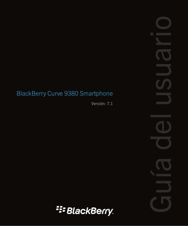 BlackBerry Curve 9380 Smartphone Versión: 7.1 Guíadelusuario