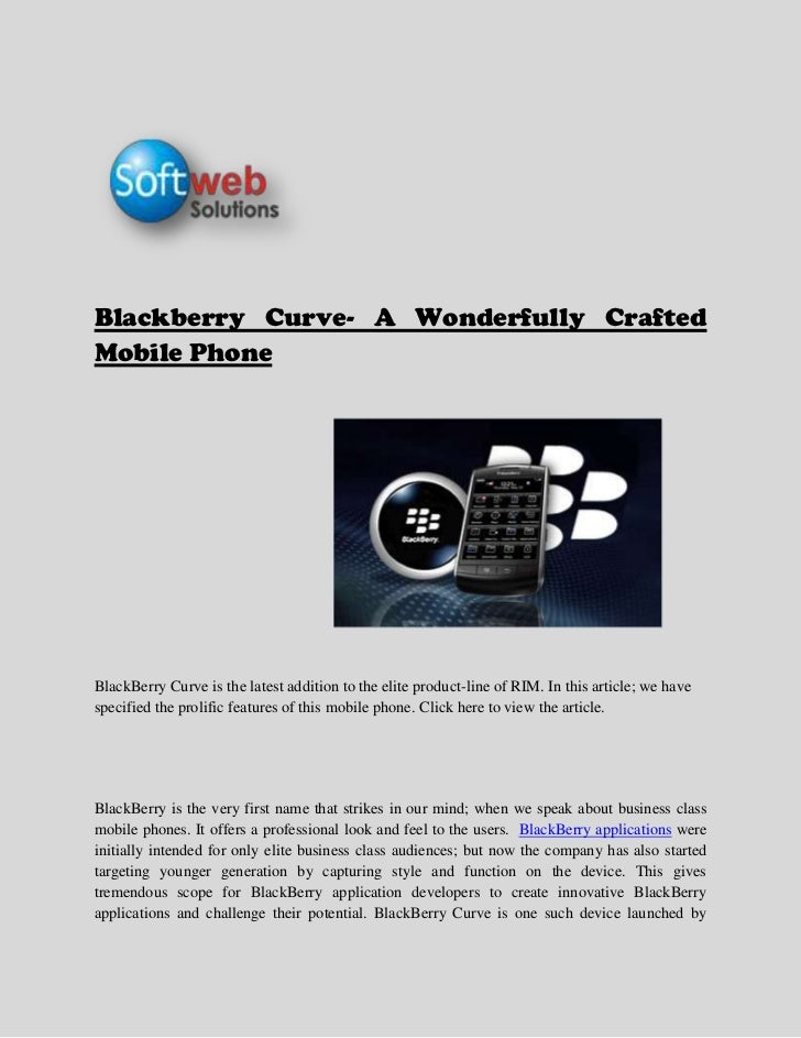 Blackberry Curve- A Wonderfully Crafted Mobile Phone <br />                                                               ...