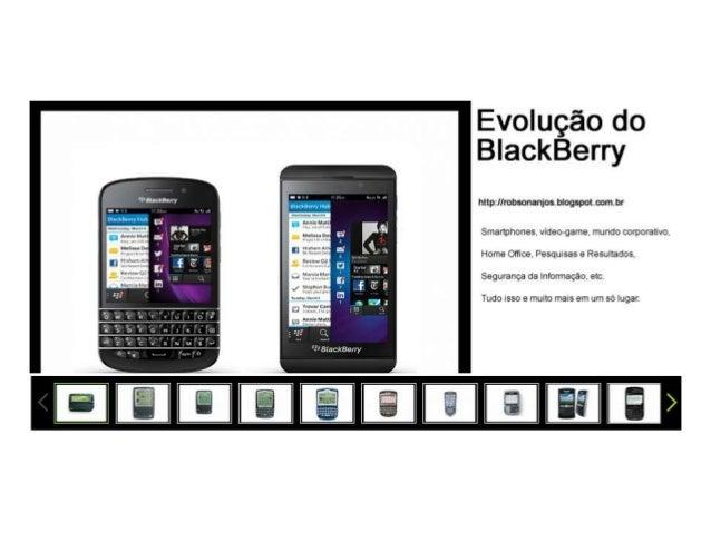 Evolução do BlackBerry, Blog do Robson dos Anjos