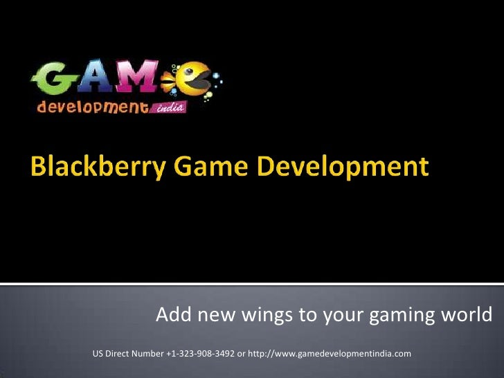 Add new wings to your gaming worldUS Direct Number +1-323-908-3492 or http://www.gamedevelopmentindia.com