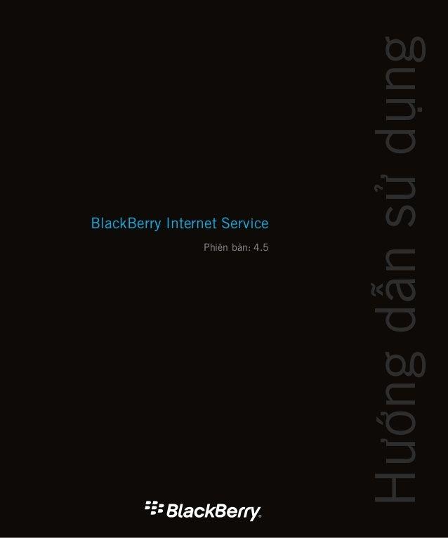 BlackBerry Internet Service Phiên bản: 4.5 Hướngdẫnsửdụng