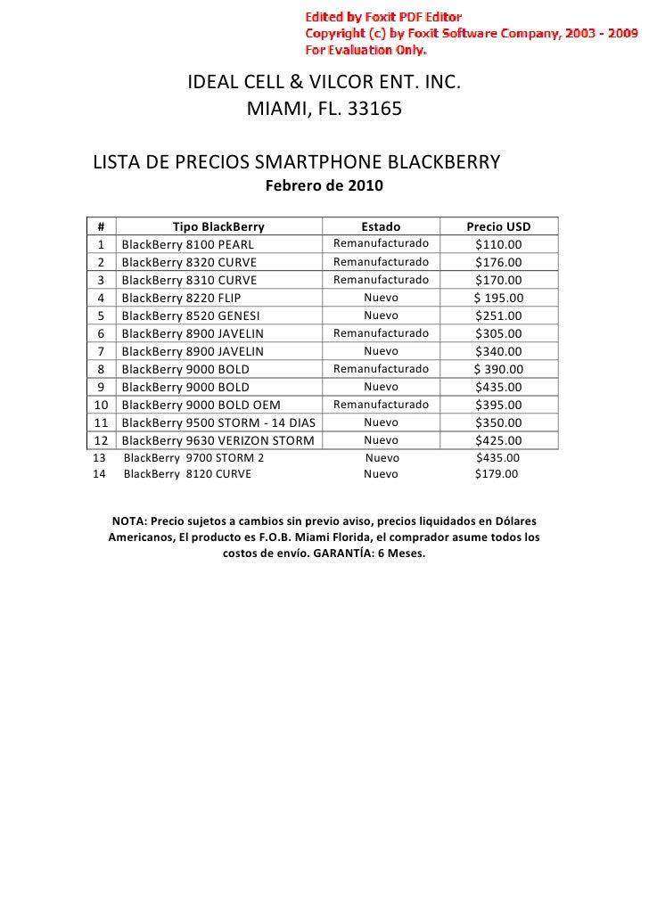 IDEAL CELL & VILCOR ENT. INC.                          MIAMI, FL. 33165  LISTA DE PRECIOS SMARTPHONE BLACKBERRY           ...
