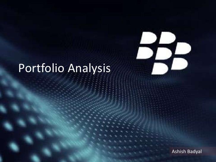 Portfolio Analysis                     Ashish Badyal
