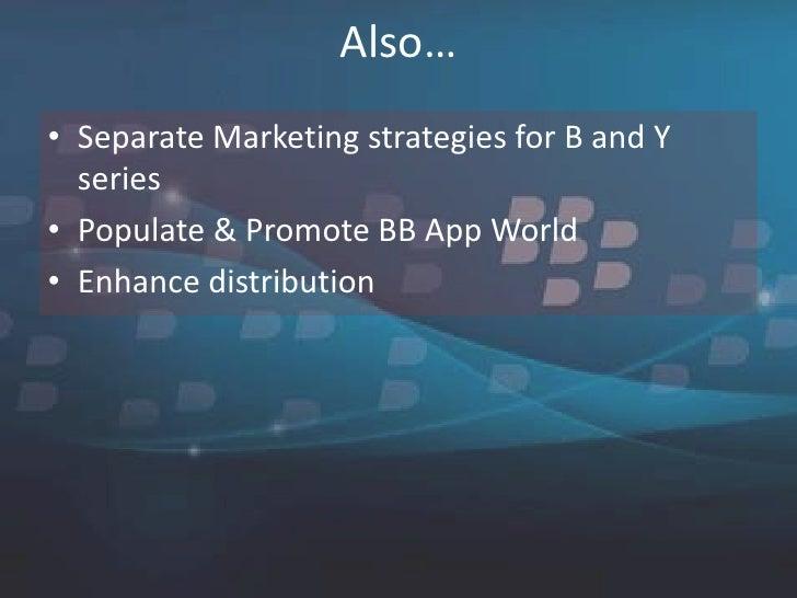 Distribution strategies for blackberry