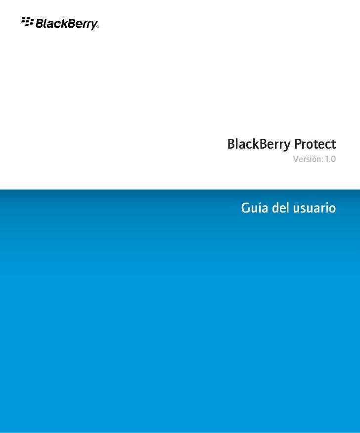 BlackBerry Protect          Versión: 1.0  Guía del usuario