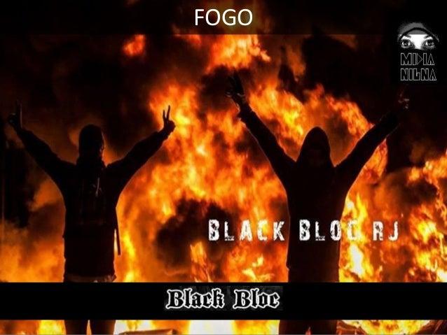 05 - PAPEL REGRESSIVO Os Black Blocs são – mas apenas em parte – responsáveis pelo refluxo das ondas de alta interatividad...