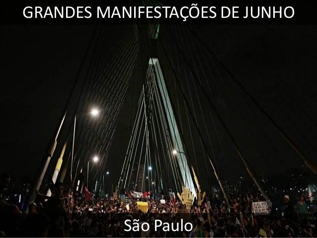 GRANDES MANIFESTAÇÕES DE JUNHO  Brasília