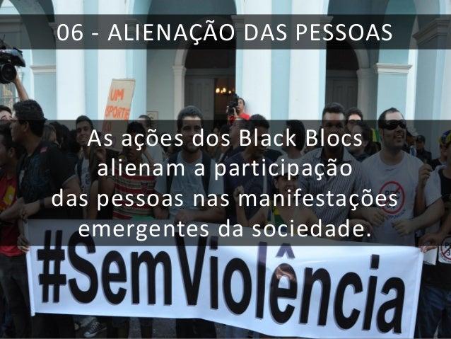 Faixa das manifestações de junho de 2013, considerada de direita por militantes e Black Blocs
