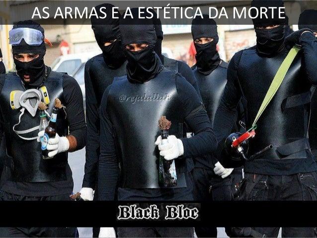 A MÁSCARA DA VIOLÊNCIA BLACK BLOC