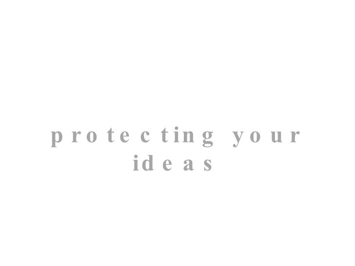 protecting your ideas