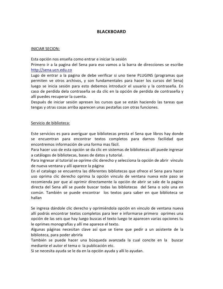 BLACKBOARD   INICIAR SECION:  Esta opción nos enseña como entrar e iniciar la sesión Primero ir a la pagina del Sena para ...