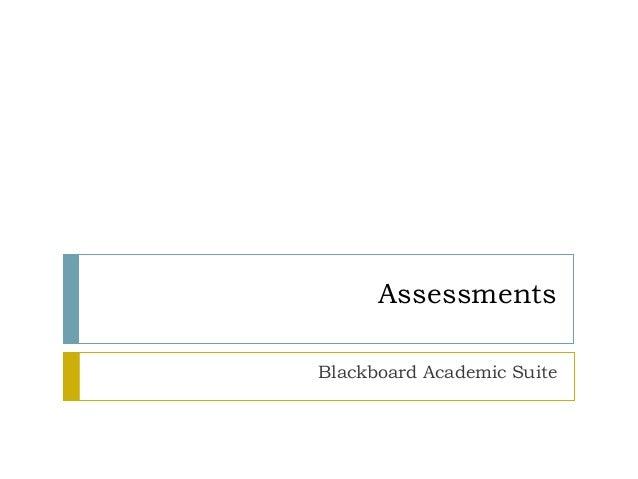 Assessments Blackboard Academic Suite