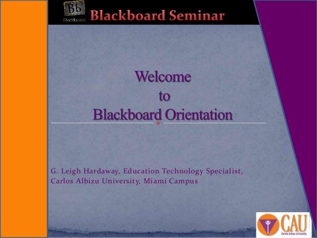 G. Leigh Hardaway, Education Technology Specialist, Carlos Albizu University, Miami Campus