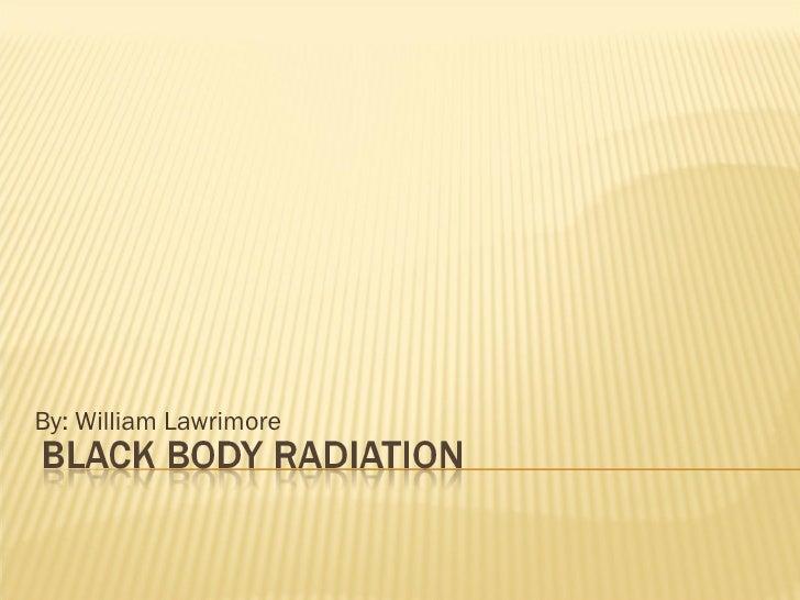 black body radiation essay