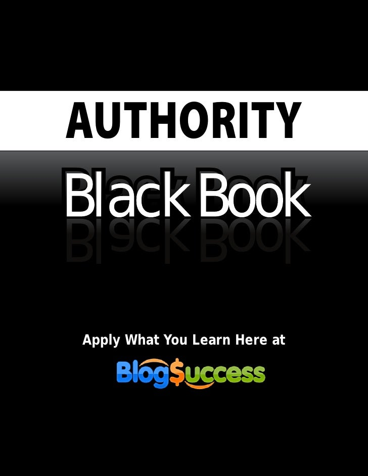 AUTHORITY Black Book kooB kcalB  Apply What You Learn Here at