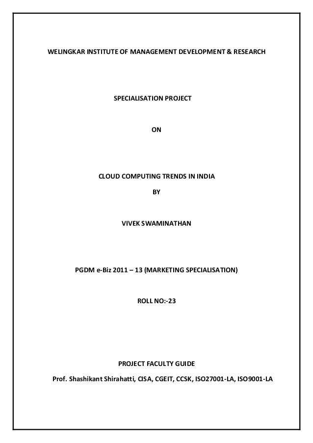 WELINGKAR INSTITUTE OF MANAGEMENT DEVELOPMENT & RESEARCH                    SPECIALISATION PROJECT                        ...