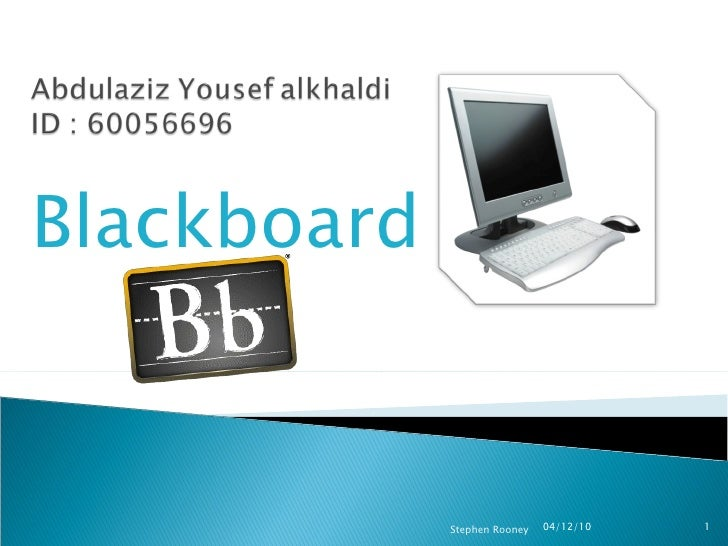 Blackboard 04/12/10 Stephen Rooney