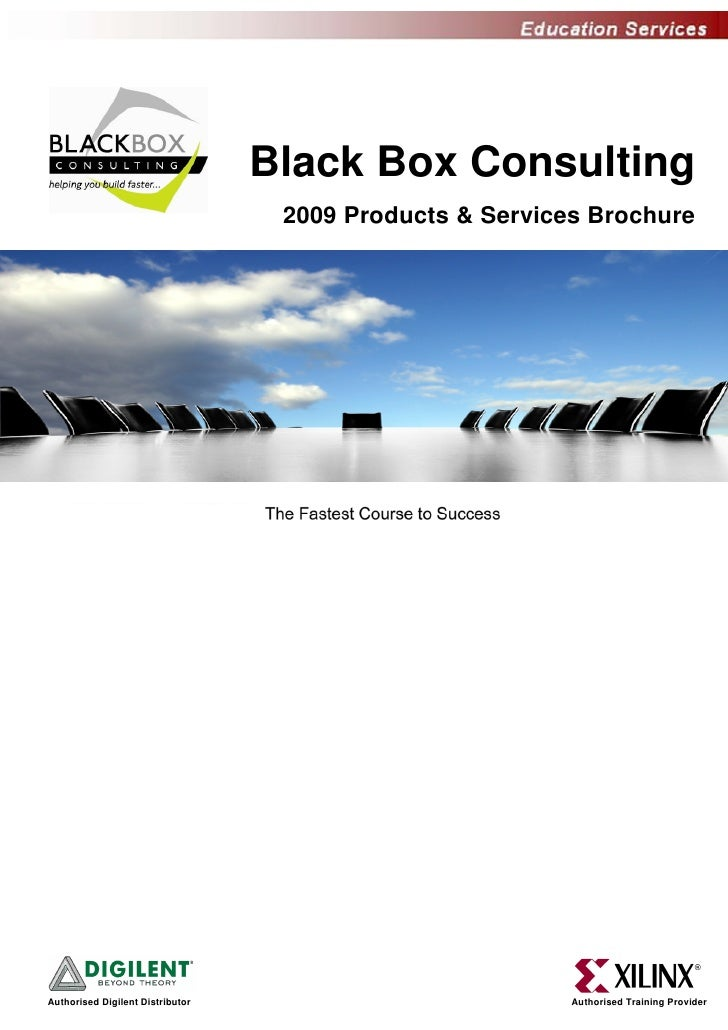 Black Box Consulting                                    2009 Products & Services Brochure     Authorised Digilent Distribu...