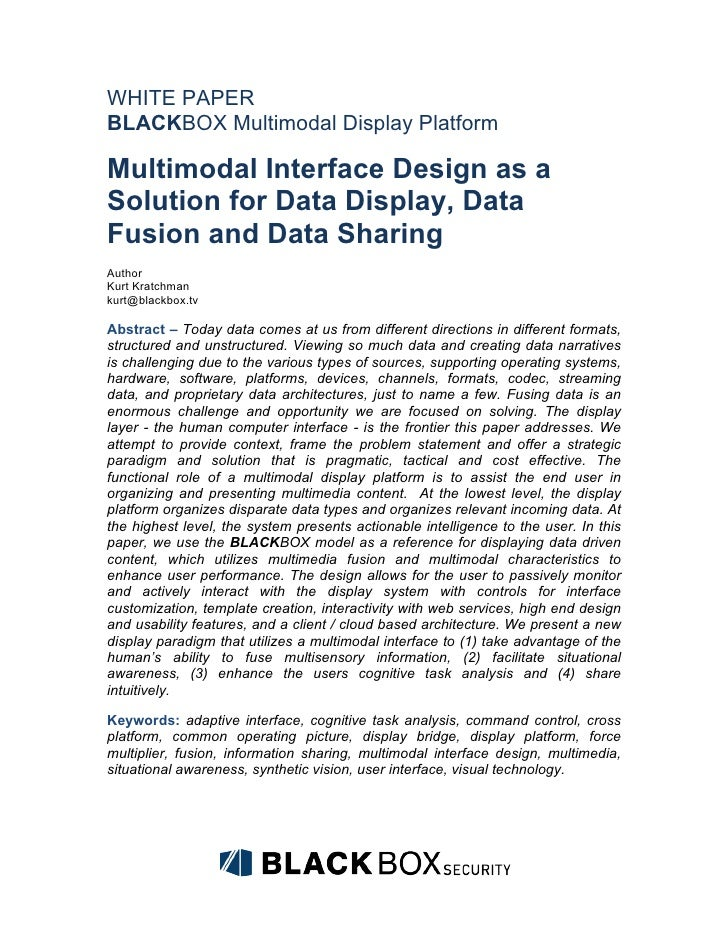 WHITE PAPERBLACKBOX Multimodal Display PlatformMultimodal Interface Design as aSolution for Data Display, DataFusion and D...