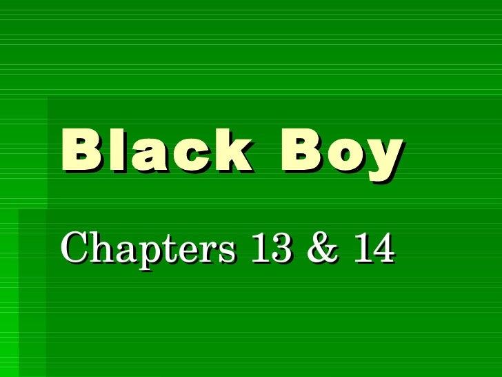 Black Boy Chapters 13 & 14