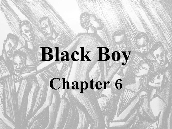 Black Boy Chapter 6