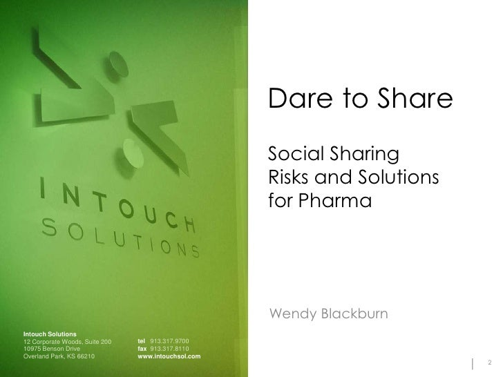 Dare to Share: Social Sharing Risks and Solutions for Pharma Slide 2