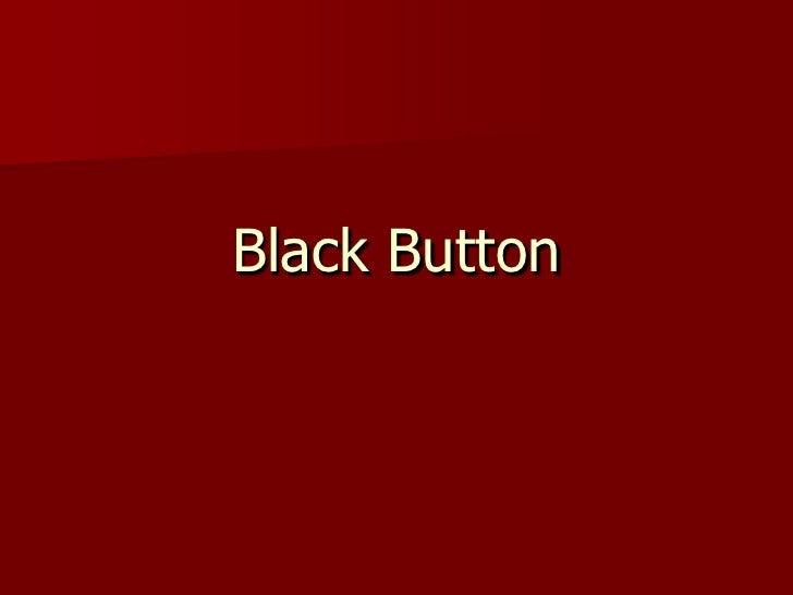 Black Button<br />