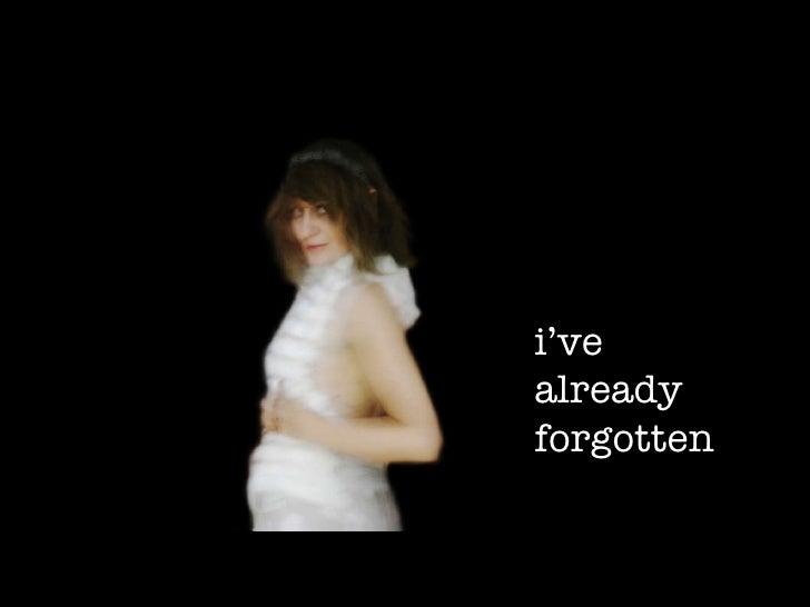 What u think u know … i've already forgotten