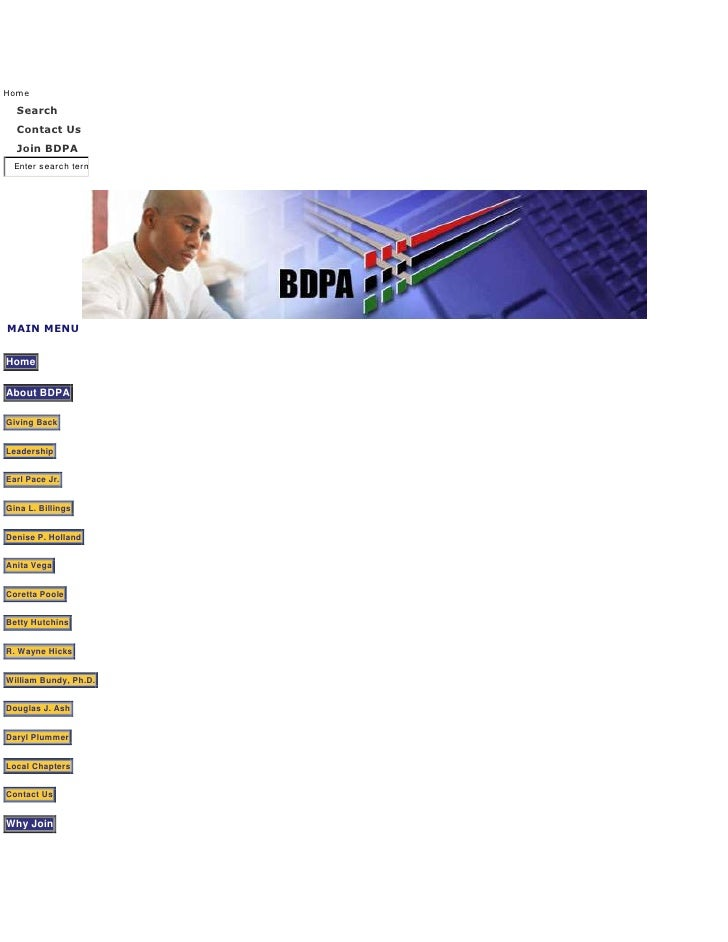 "Home SearchContact UsJoin BDPATop of FormBottom of FormMain Menu  HYPERLINK "" http://www.bdpa.org/portal/index.php?option=..."
