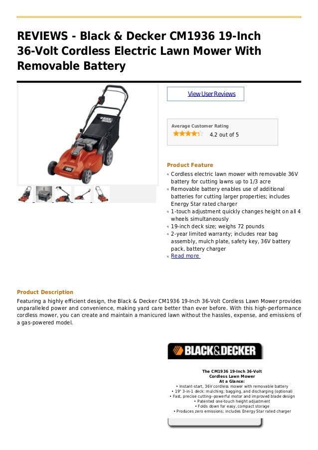 REVIEWS - Black & Decker CM1936 19-Inch36-Volt Cordless Electric Lawn Mower WithRemovable BatteryViewUserReviewsAverage Cu...