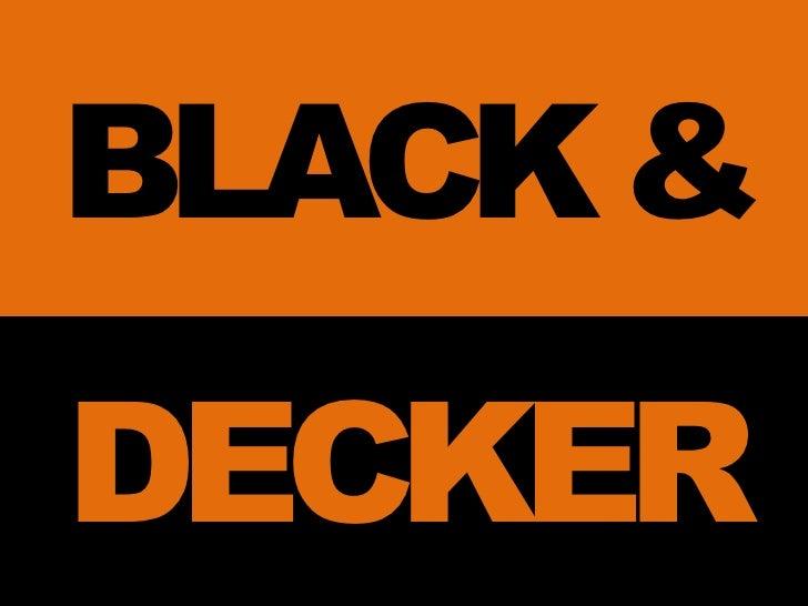 Strategic and organization Change at Black & Decker - Essay Example