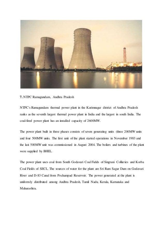 7. NTPC Ramagundam, Andhra Pradesh NTPC's Ramagundam thermal power plant in the Karimnagar district of Andhra Pradesh rank...