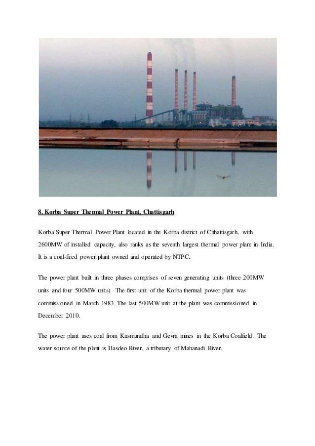 8. Korba Super Thermal Power Plant, Chattisgarh Korba Super Thermal Power Plant located in the Korba district of Chhattisg...