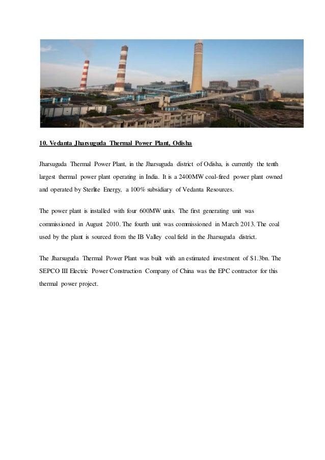 10. Vedanta Jharsuguda Thermal Power Plant, Odisha Jharsuguda Thermal Power Plant, in the Jharsuguda district of Odisha, i...
