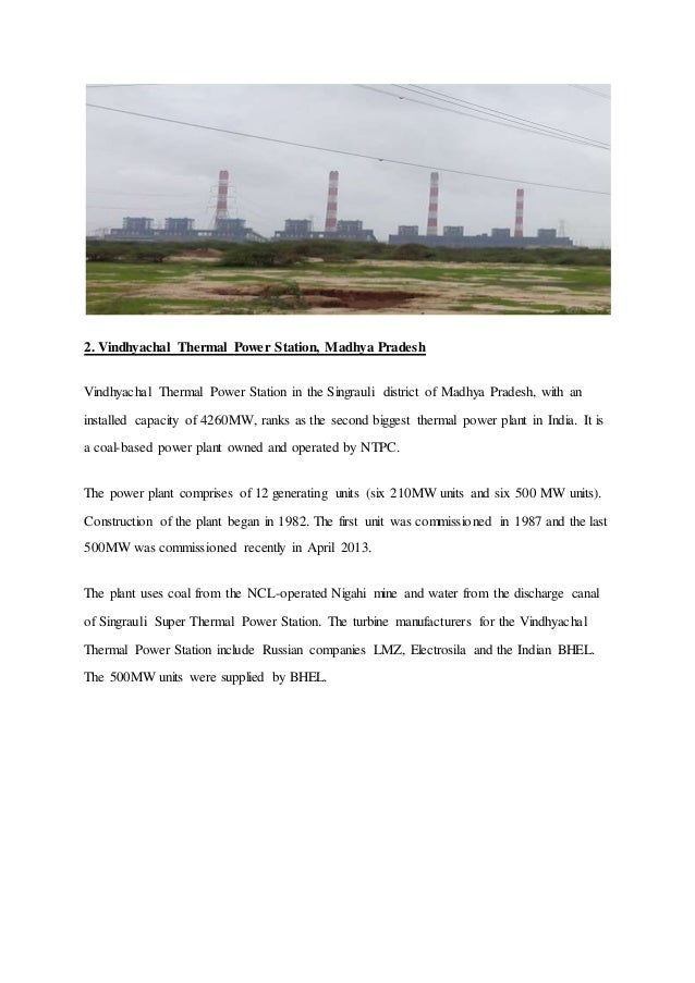 2. Vindhyachal Thermal Power Station, Madhya Pradesh Vindhyachal Thermal Power Station in the Singrauli district of Madhya...