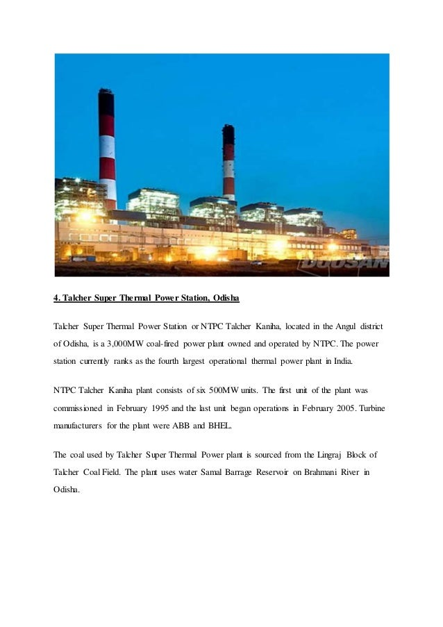4. Talcher Super Thermal Power Station, Odisha Talcher Super Thermal Power Station or NTPC Talcher Kaniha, located in the ...